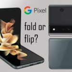 Google is coming with foldable phone Pixel fold or flip phone pixel flip?